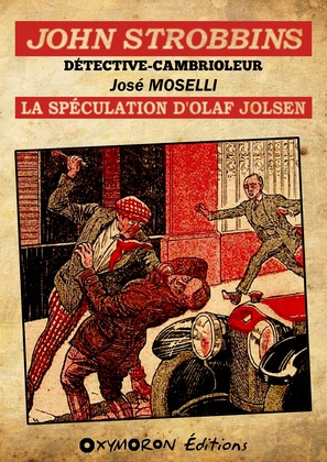 John Strobbins T12 - La spéculation d'Olaf Jolsen