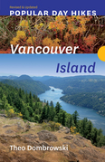Popular Day Hikes: Vancouver Island — Revised & Updated