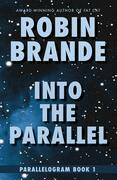 Into the Parallel: Parallelogram, Book 1