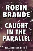 Caught in the Parallel: Parallelogram, Book 2