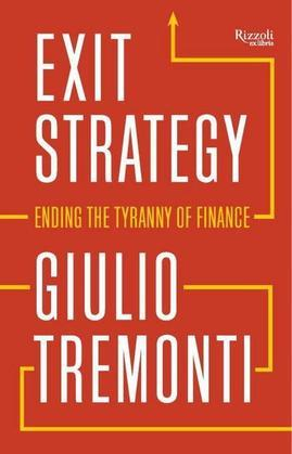 Exit Strategy: Ending the Tyranny of Finance