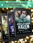 Reclaimed Haven: The Complete Trilogy