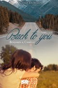 Back to you, tomes 1 & 2 : L'intégrale