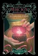 Le carrousel éternel, 4 : Music Box