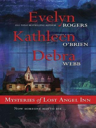 Evelyn Rogers - Mysteries of Lost Angel Inn: The Face in the Window\The Edge of Memory\Shadows of the Past