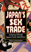 Japan's Sex Trade: A Journey Through Japan's Erotic Subcultures