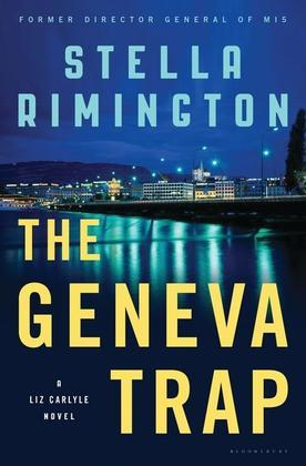 The Geneva Trap: A Liz Carlyle novel