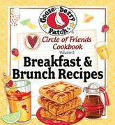Circle Of Friends 25 Breakfast &amp; Brunch Recipes