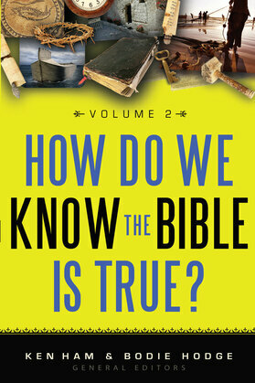 How Do We Know the Bible is True Volume 2