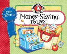 Our Favorite Money Saving Recipes Cookbook: Over 60 quick & easy recipes plus nifty, thrifty meal-planning tips.