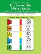 The Incredible 5-Point Scale:: The Significantly Improved and Expanded Second Edition; Assisting students in understanding social interactions and con