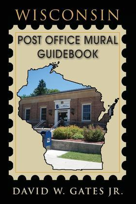 Wisconsin Post Office Mural Guidebook