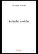 Solitudes croisées