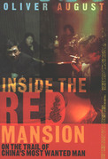Inside the Red Mansion: On the Trail of China's Most Wanted Man