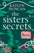 The Sisters' Secrets: Reen: A heartfelt magical story of family and love