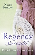 Regency Surrender: Rebellious Debutantes: Lord Havelock's List / Portrait of a Scandal (Mills & Boon M&B)