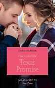 The Colonels' Texas Promise (Mills & Boon True Love) (American Heroes, Book 47)