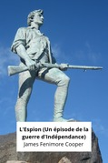 L'Espion (Un épisode de la guerre d'Indépendance)