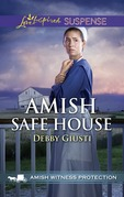 Amish Safe House (Mills & Boon Love Inspired Suspense) (Amish Witness Protection, Book 2)