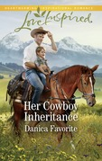 Her Cowboy Inheritance (Mills & Boon Love Inspired) (Three Sisters Ranch, Book 1)