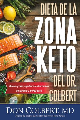 Dieta de la Zona Ceto del Dr. Colbert