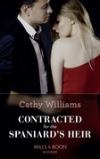 Contracted For The Spaniard's Heir (Mills & Boon Modern)