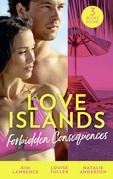 Love Islands: Forbidden Consequences: Her Nine Month Confession / The Secret That Shocked De Santis / Claiming His Wedding Night (Mills & Boon M&B)