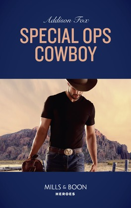 Special Ops Cowboy (Mills & Boon Heroes) (Midnight Pass, Texas)