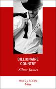 Billionaire Country (Mills & Boon Desire)