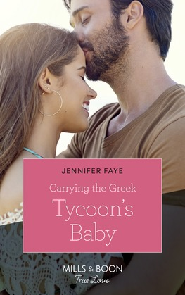 Carrying The Greek Tycoon's Baby (Mills & Boon True Love) (Greek Island Brides, Book 1)