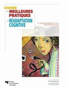Guide des meilleures pratiques en radaptation cognitive