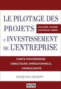 Le pilotage des projets d'investissement de l'entreprise