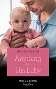 Anything For His Baby (Mills & Boon True Love) (Crimson, Colorado, Book 9)