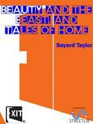 Beauty and the Beast, and Tales of Home