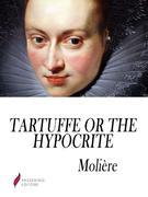Tartuffe, or The Hypocrite