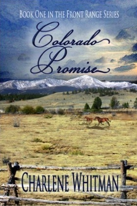 Colorado Promise (Volume 1)