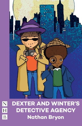 Dexter and Winter's Detective Agency (NHB Modern Plays)