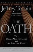 The Oath: The Obama White House and the Supreme Court