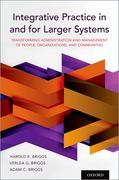 Integrative Practice in and for Larger Systems