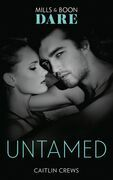 Untamed (Mills & Boon Dare) (Hotel Temptation)