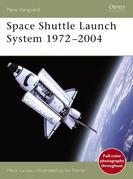 Space Shuttle Launch System 1972-2004