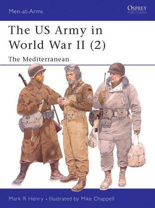 The US Army in World War II (2): The Mediterranean