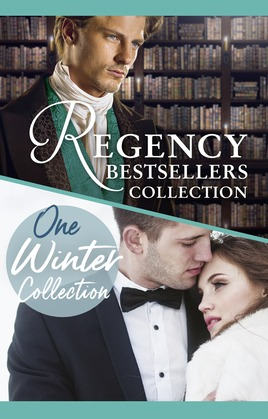 The Complete Regency Bestsellers And One Winters Collection (Mills & Boon e-Book Collections)