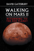 Walking on Mars II: Returning to the Red Planet