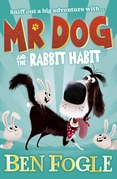 Mr Dog and the Rabbit Habit (Mr Dog)