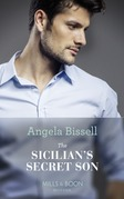 The Sicilian's Secret Son (Mills & Boon Modern) (Secret Heirs of Billionaires, Book 23)