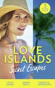 Love Islands: Secret Escapes: A Cinderella for the Greek / The Flaw in Raffaele's Revenge / His Forever Family (Mills & Boon M&B)