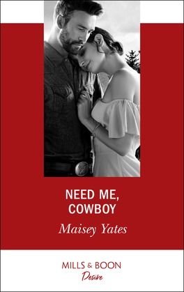 Need Me, Cowboy (Mills & Boon Desire) (Copper Ridge)