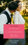 The Billionaire's Convenient Bride (Mills & Boon True Love)