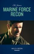 Marine Force Recon (Mills & Boon Heroes) (Declan's Defenders, Book 1)